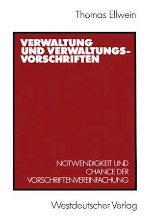 Verwaltung und Verwaltungsvorschriften af Thomas Ellwein