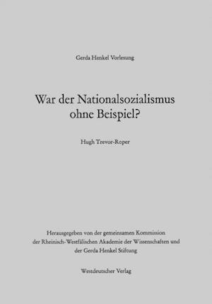 War der Nationalsozialismus ohne Beispiel? af Hugh R. Trevor-Roper