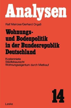 Wohnungs- und Bodenpolitik in der Bundesrepublik Deutschland af Ralf Mairose