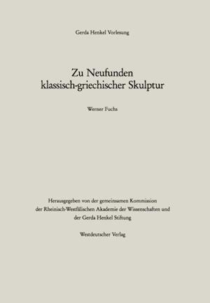 Zu Neufunden klassisch-griechischer Skulptur af Werner Fuchs