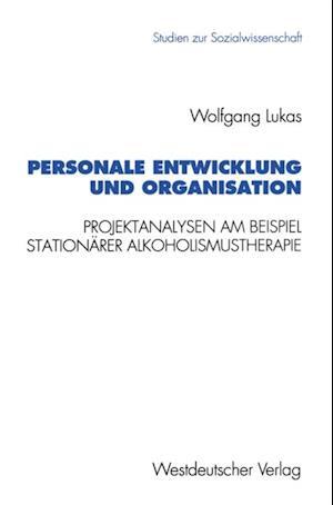 Personale Entwicklung und Organisation af Wolfgang Lukas