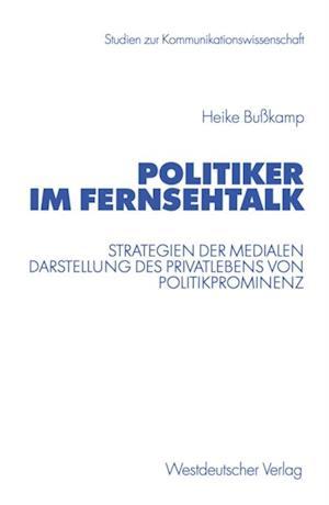Politiker im Fernsehtalk af Heike Bukamp