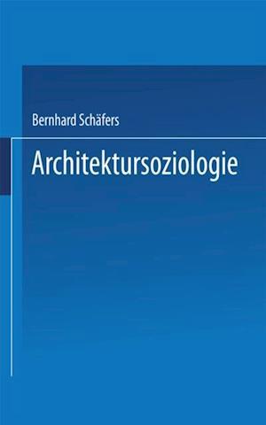 Architektursoziologie af Bernhard Schafers