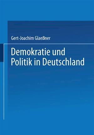 Demokratie und Politik in Deutschland af Gert-Joachim Glaener