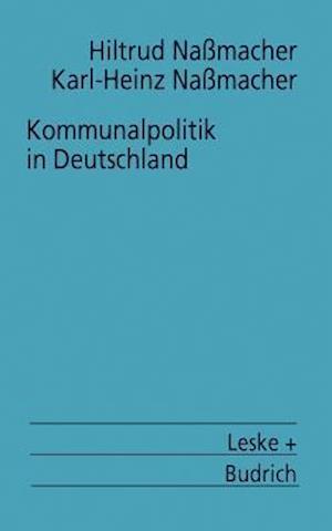 Kommunalpolitik in Deutschland af Hiltrud Nassmacher