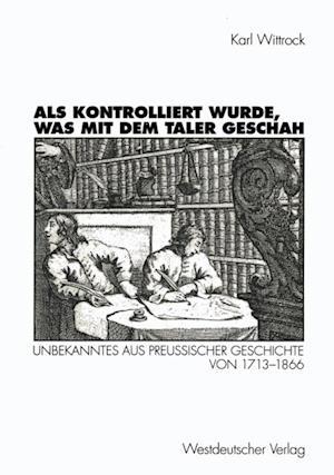 Als kontrolliert wurde, was mit dem Taler geschah af Karl Wittrock