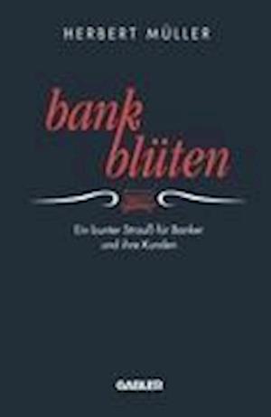 Bank-Bluten af Herbert Muller