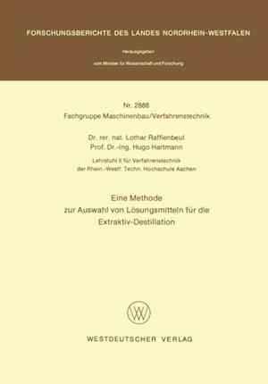 Eine Methode zur Auswahl von Losungsmitteln fur die Extraktiv-Destillation af Lothar Rafflenbeul
