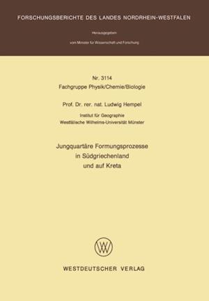 Jungquartare Formungsprozesse in Sudgriechenland und auf Kreta af Ludwig Hempel