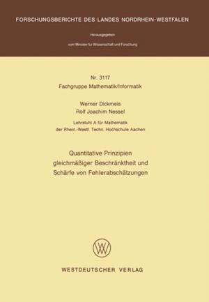 Quantitative Prinzipien gleichmaiger Beschranktheit und Scharfe von Fehlerabschatzungen af Werner Dickmeis