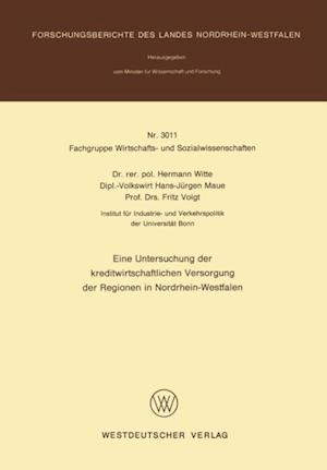 Eine Untersuchung der kreditwirtschaftlichen Versorgung der Regionen in Nordrhein-Westfalen af Hermann Witte
