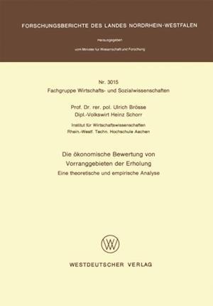 Die okonomische Bewertung von Vorranggebieten der Erholung af Ulrich Brosse