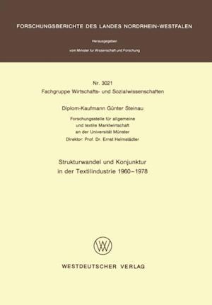 Strukturwandel und Konjunktur in der Textilindustrie 1960 - 1978 af Gunter Steinau