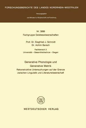 Generative Phonologie und Generative Metrik af Siegfried J. Schmidt