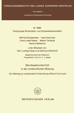 Berufswahlunterricht in der vorberuflichen Bildung af Wilfried Buddensiek