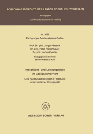 Interaktions- und Leistungstypen im Literaturunterricht af Jurgen Grzesik