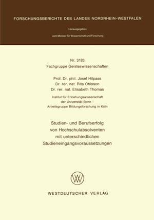 Studien- und Berufserfolg von Hochschulabsolventen mit unterschiedlichen Studieneingangsvoraussetzungen af Josef Hitpass