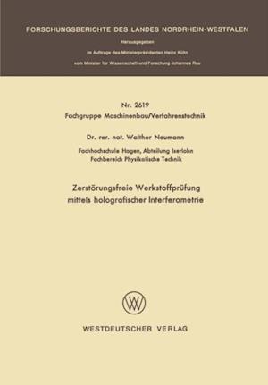 Zerstorungsfreie Werkstoffprufung mittels holografischer Interferometrie af Walther Neumann