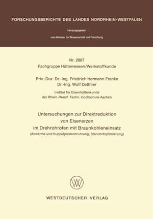 Untersuchungen zur Direktreduktion von Eisenerzen im Drehrohrofen mit Braunkohleneinsatz af Friedrich Hermann Franke