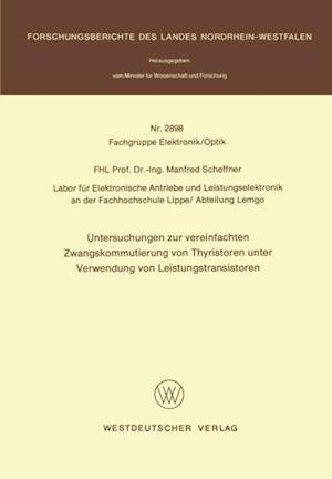 Untersuchungen zur vereinfachten Zwangskommutierung von Thyristoren unter Verwendung von Leistungstransistoren af Manfred Scheffner