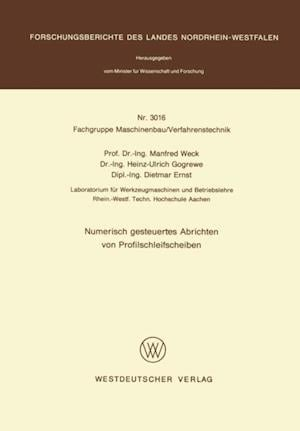 Numerisch gesteuertes Abrichten von Profilschleifscheiben af Manfred Weck