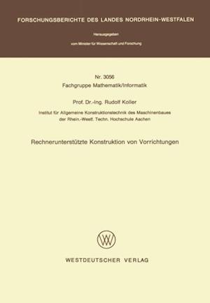 Rechnerunterstutzte Konstruktion von Vorrichtungen af Rudolf Koller