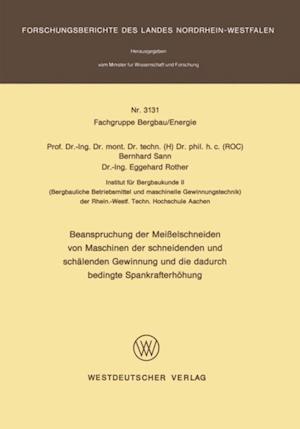 Beanspruchung der Meielschneiden von Maschinen der schneidenden und schalenden Gewinnung und die dadurch bedingte Spankrafterhohung af Bernhard Sann