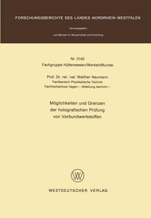 Moglichkeiten und Grenzen der holografischen Prufung von Verbundwerkstoffen af Walther Neumann