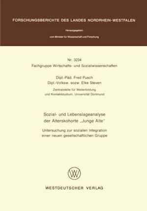 Sozial- und Lebenslageanalyse der Alterskohorte 'Junge Alte' af Fred Pusch