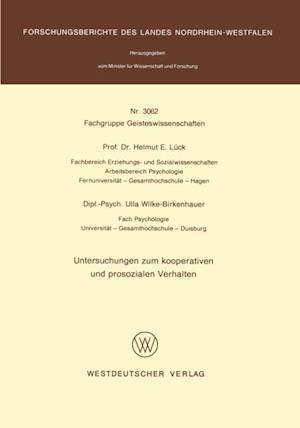 Untersuchungen zum kooperativen und prosozialen Verhalten af Helmut E. Luck
