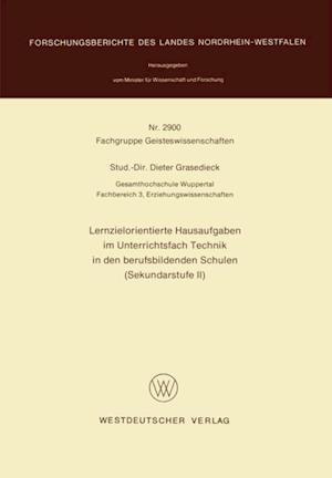 Lernzielorientierte Hausaufgaben im Unterrichtsfach Technik in den berufsbildenden Schulen (Sekundarstufe II) af Dieter Grasedieck