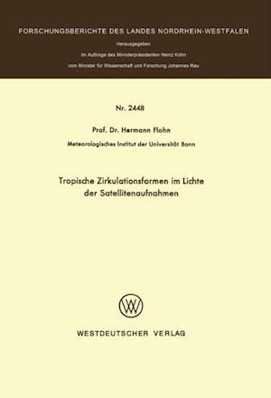 Tropische Zirkulationsformen im Lichte der Satellitenaufnahmen af Hermann Flohn