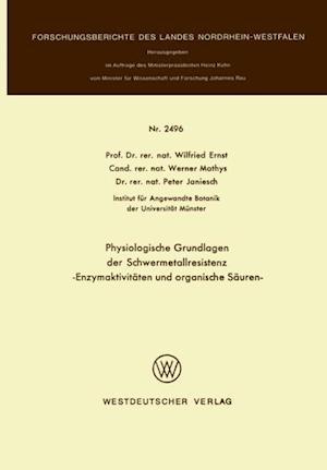 Physiologische Grundlagen der Schwermetallresistenz af Wilfried Ernst