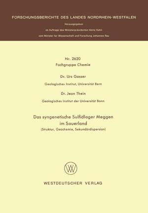Das syngenetische Sulfidlager Meggen im Sauerland af Urs Gasser