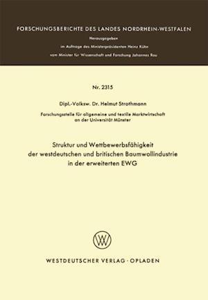 Struktur und Wettbewerbsfahigkeit der westdeutschen und britischen Baumwollindustrie in der erweiterten EWG af Helmuth Strothmann