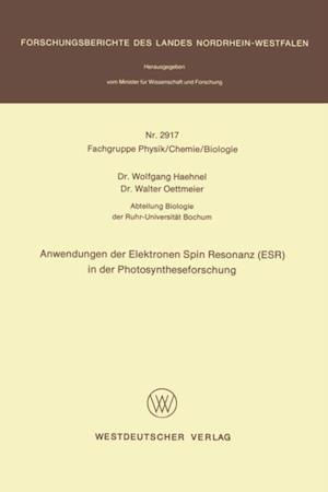 Anwendungen der Elektronen Spin Resonanz (ESR) in der Photosyntheseforschung af Wolfgang Haehnel