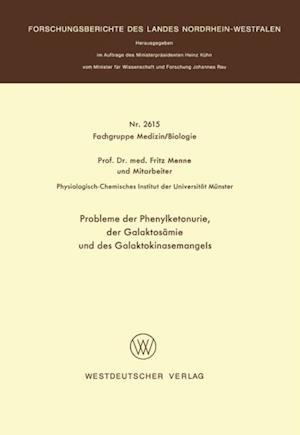 Probleme der Phenylketonurie, der Galaktosamie und des Galaktokinasemangels af Fritz Menne