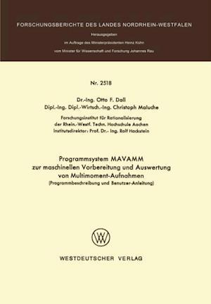 Programmsystem MAVAMM zur maschinellen Vorbereitung und Auswertung von Multimoment-Aufnahmen af Otto F. Dall