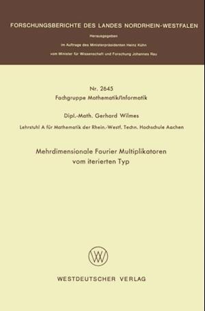 Mehrdimensionale Fourier Multiplikatoren vom iterierten Typ af Gerhard Wilmes