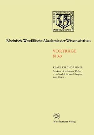 Struktur nichtlinearer Wellen - ein Modell fur den Ubergang zum Chaos - af Klaus Kirchgassner