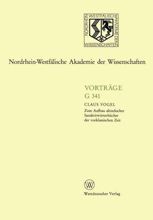 Zum Aufbau altindischer Sanskritworterbucher der vorklassischen Zeit af Claus Vogel