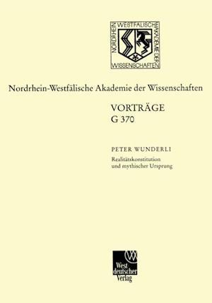 Realitatskonstitution und mythischer Ursprung af Peter F.A. Wunderli