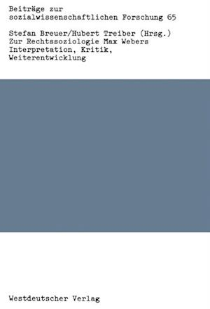 Zur Rechtssoziologie Max Webers