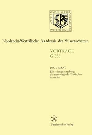 Die Judengesetzgebung der merowingisch-frankischen Konzilien af Paul Mikat