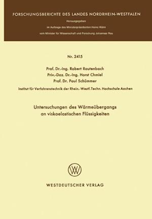 Untersuchungen des Warmeubergangs an viskoelastischen Flussigkeiten af Robert Rautenbach