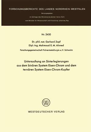 Untersuchung an Sinterlegierungen aus dem binaren System Eisen-Chrom und dem ternaren System Eisen-Chrom-Kupfer af Gerhard Zapf