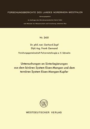 Untersuchungen an Sinterlegierungen aus dem binaren System Eisen-Mangan und dem ternaren System Eisen-Mangan-Kupfer af Gerhard Zapf