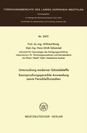 Untersuchung moderner Schneidstoffe Beanspruchungsgerechte Anwendung sowie Verschleiursachen af Wilfried Konig