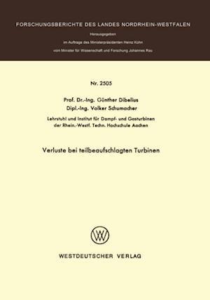 Verluste bei teilbeaufschlagten Turbinen af Gunther Dibelius