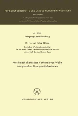Physikalisch-chemisches Verhalten von Wolle in organischen Losungsmittelsystemen af Heiko Bohme